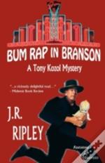 Bum Rap In Branson
