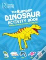 Bumper Book Of Dinosaurs Sticking Colour