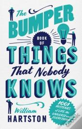 Bumper Book Of Things That Nobody Knows