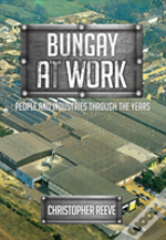 Bungay At Work
