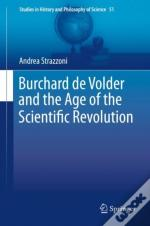 Burchard De Volder And The Age Of The Scientific Revolution