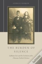 Burden Of Silence: Sabbatai Sevi And The Evolution Of The Ottoman-Turkish Donmes