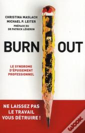 Burn Out Le Syndrome D Epuisement Professionnel Preface Du Dr Patrick Legeron