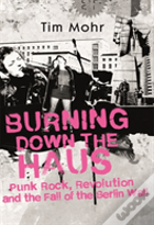 Burning Down The Haus