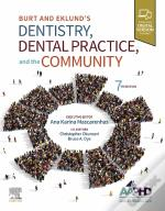 Burt And Eklund'S Dentistry, Dental Practice, And The Community - E-Book