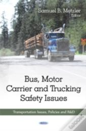 Bus Motor Carrier Trucking Safety Issues
