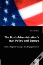 Bush-Administration'S Iran Policy And Europe