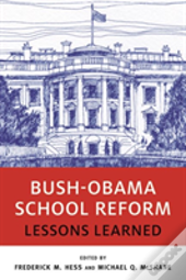 Bush-Obama School Reform