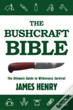 Bushcraft Bible