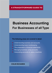 Business Accounting: For Buisnesses Of All Types