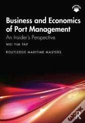 Business And Economics Of Port Management