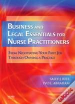 BUSINESS AND LEGAL ESSENTIALS FOR NURSE PRACTITIONERS