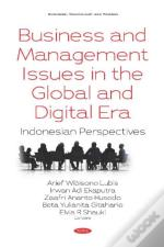 Business And Management Issues In The Global And Digital Era: Indonesian Perspectives