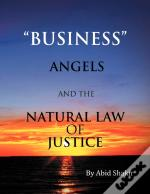 Business, Angels, And The Natural Law Of