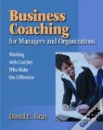 Business Coaching For Managers And Organizations