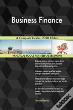 Business Finance A Complete Guide - 2020