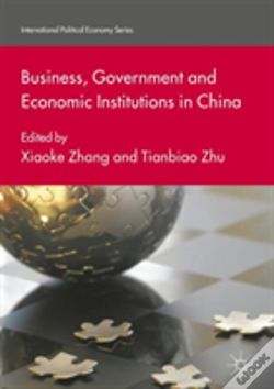 Wook.pt - Business, Government And Economic Institutions In China