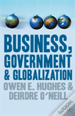 Business, Government And Gloablisation
