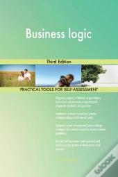 Business Logic Third Edition