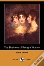 Business Of Being A Woman (Dodo Press)