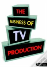 Business Of Tv Production