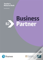 Business Partner B2 Teacher'S Book And Myenglishlab Pack