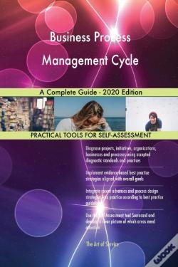 Wook.pt - Business Process Management Cycle A Complete Guide - 2020 Edition