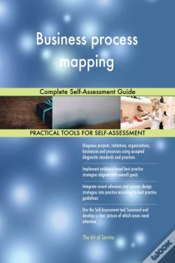 Wook.pt - Business Process Mapping Complete Self-Assessment Guide