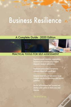 Wook.pt - Business Resilience A Complete Guide - 2020 Edition