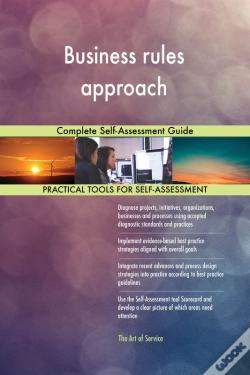 Wook.pt - Business Rules Approach Complete Self-Assessment Guide