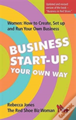 Business Start-Up Your Own Way
