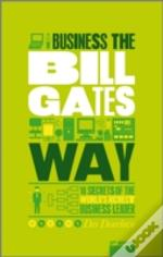 Business The Bill Gates Way 3rd Edition