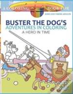 Buster The Dog'S Adventures In Coloring Book