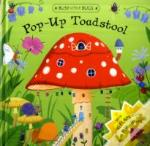 Busy Little Bugs: Pop-Up Toadstool