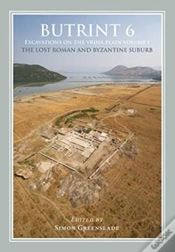 Wook.pt - Butrint 6: Excavations On The Vrina Plain Volumes 1-3