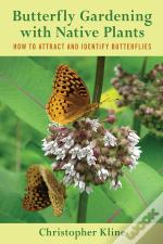 Butterfly Gardening With Native Plants