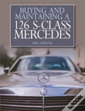 Buying And Maintaining A Mercedes-Benz W126