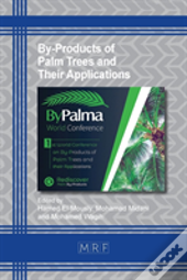 By-Products Of Palm Trees And Their Applications