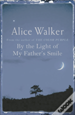 By The Light Of My Father'S Smile