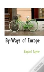 By-Ways Of Europe
