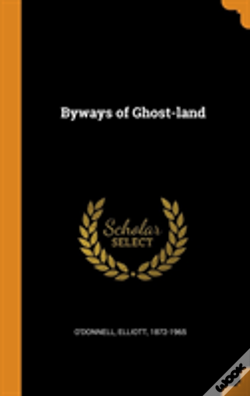 Wook.pt - Byways Of Ghost-Land