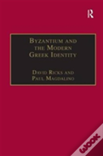Byzantium And The Modern Greek Identity