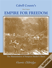 Cabell County'S Empire For Freedom