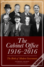 Cabinet Office, 1916-2016