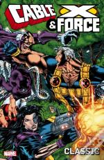 Cable And X-Force Classic