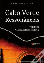 Cabo Verde Ressonâncias – Volume 1