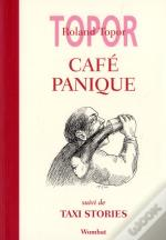 Cafe Panique ; Taxi Stories