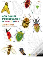 Cahier Nature : Insectes