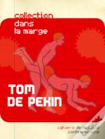 Cahiers De Dessins Contemporains T.05 - Tom De Pekin