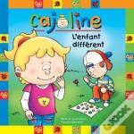 Cajoline L'Enfant Different